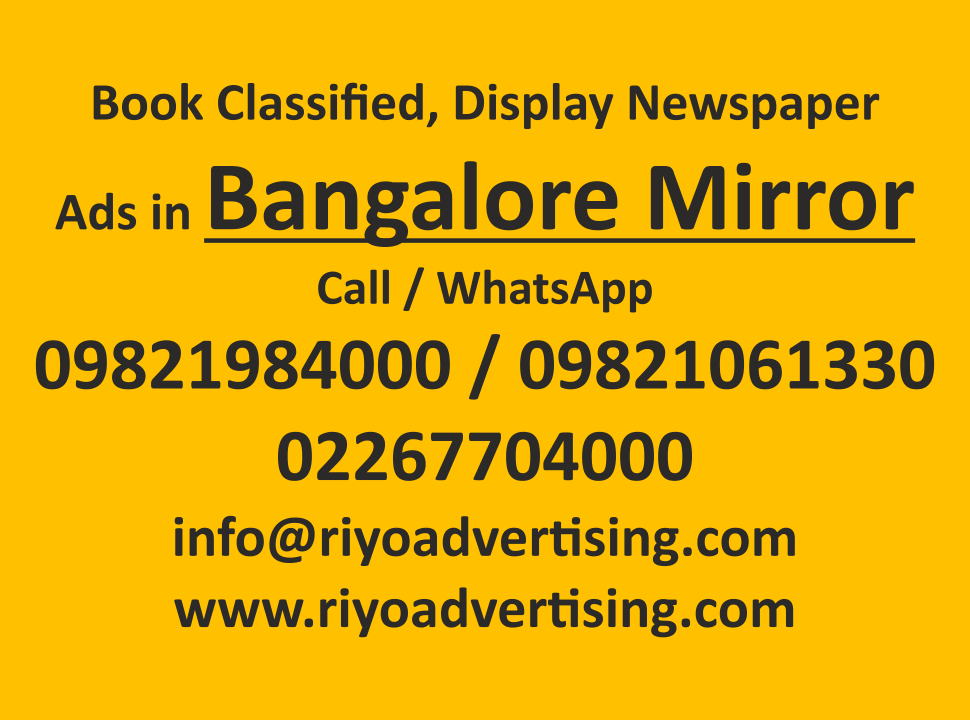 Bangalore Mirror ads in local and national newspapers