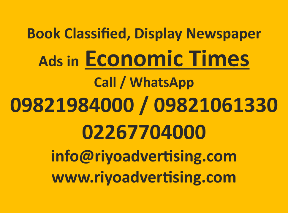 Economic times ads in local and national newspapers