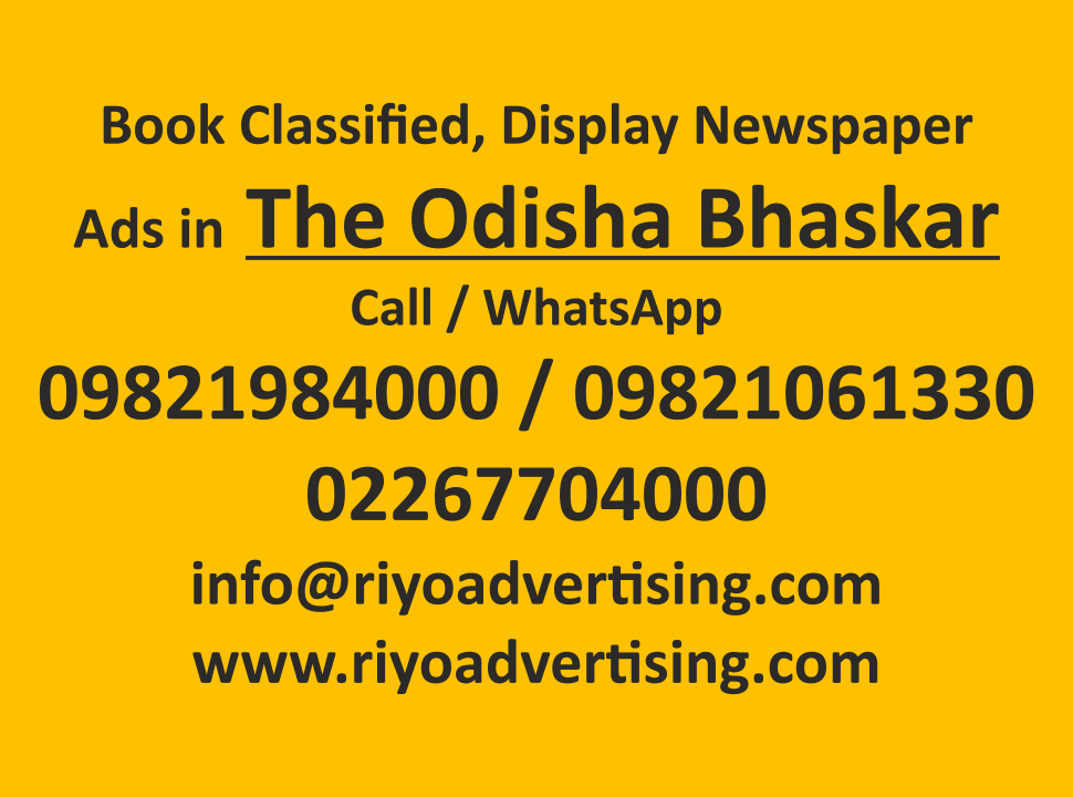 The Odisha Bhaskar ads in local and national newspapers